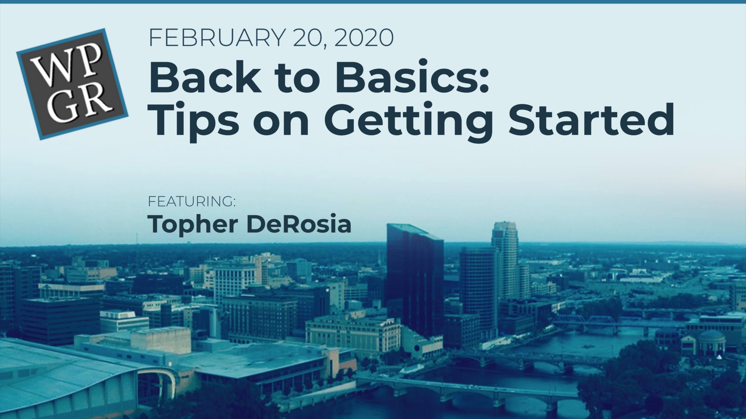 Banner: WordPress Back to Basics: Tips on Getting Started and Moving Forward